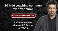 Image de couverture de l'article L'offre d'une vie : 20H de coaching avec YoH_ViraL !