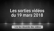 Image de couverture de l'article Sorties vidéos du 19 mars 2018