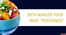 Image de couverture de l'article Bien MANGER pour mieux PERFORMER