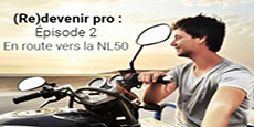 Image de couverture de l'article (Re)devenir pro : Episode 2 : En route vers la NL50